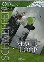 "Amazing ""Magic"" Loop, Bobby Schaeffer"