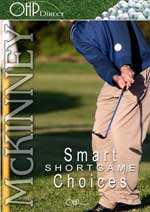 Short Game Smart Choices, Bill Mckinney